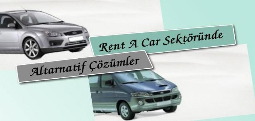 Rent A Car Sektöründe Alternatif Çözümler